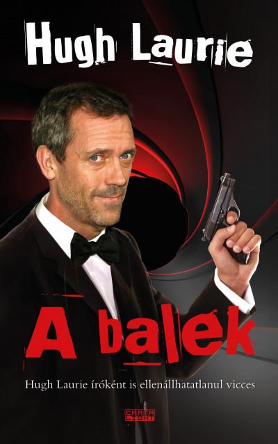 Hugh Laurie - A balek