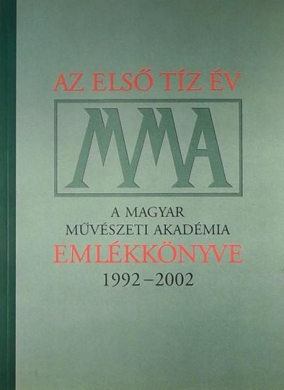 - MMA - Az első tíz év
