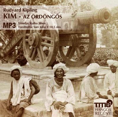 Rudyard Kipling - Kulka János - Kim - Az ördöngős - Hangoskönyv - MP3