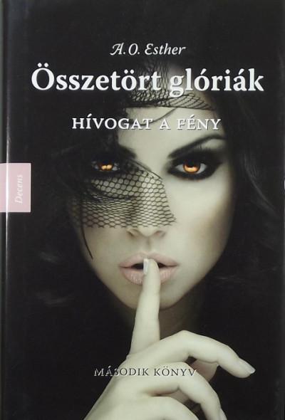 A. O. Esther - Összetört glóriák II.