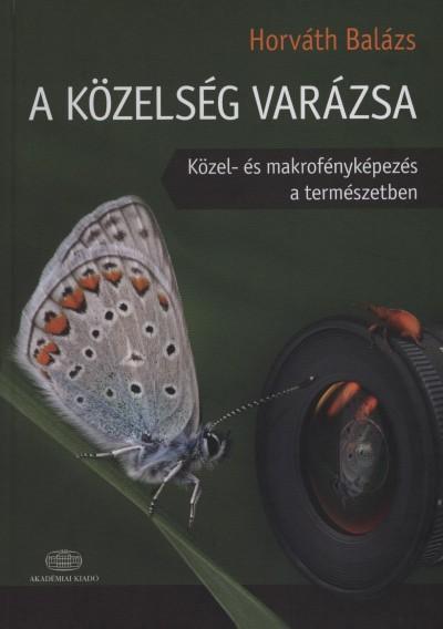 Horváth Balázs - A közelség varázsa