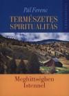 P�l Ferenc - Term�szetes spiritualit�s