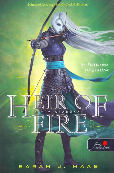 Sarah J. Maas - Heir of Fire - A tűz örököse (Üvegtrón 3.) - puha kötés