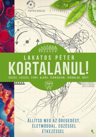 Lakatos Péter - Kortalanul!