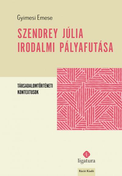 Gyimesi Emese - Szendrey Júlia irodalmi pályafutása