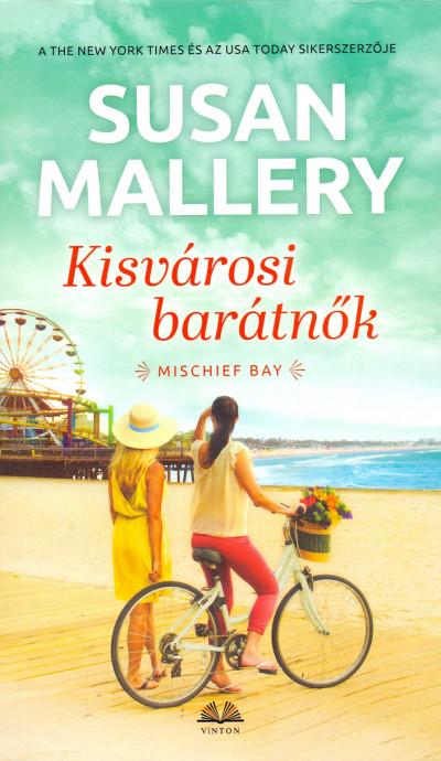 Susan Mallery - Kisvárosi Barátnők