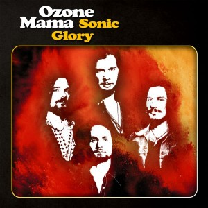 Ozone Mama - Sonic Glory - CD