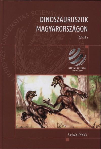 Ősi Attila - Dinoszauruszok Magyarországon