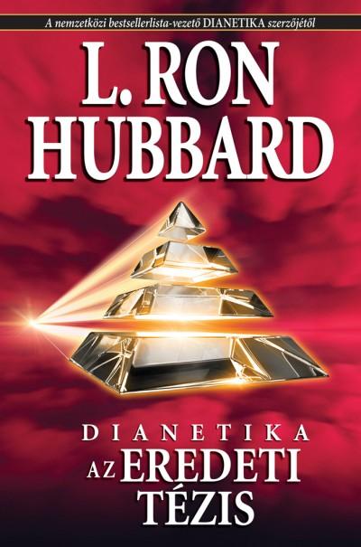 L. Ron Hubbard - Az eredeti tézis