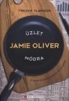 Trevor Clawson - �zlet Jamie Oliver m�dra