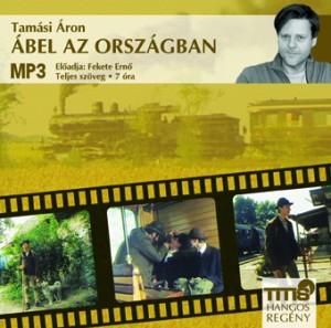Fekete Ern� - Tam�si �ron - �bel az orsz�gban - Hangosk�nyv - MP3