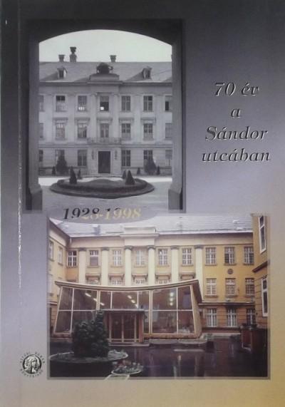 - 70 év a Sándor utcában