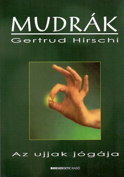 Gertrud Hirschi - Mudrák