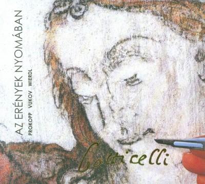 Prokopp Mária - Vukov Konstantin - Wierdl Zsuzsanna - Az erények nyomában - Botticelli