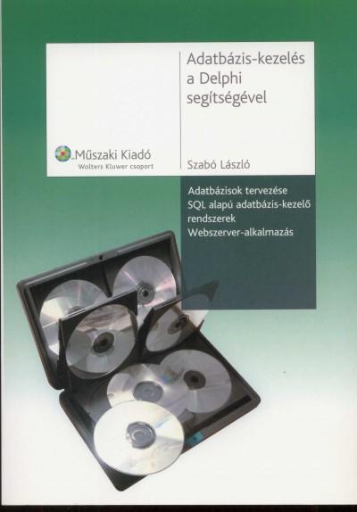 Szabó László - Adatbázis-kezelés a delphi segítségével