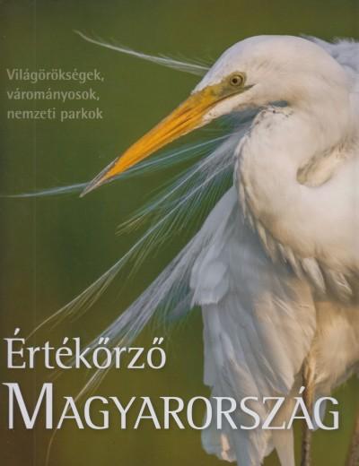 Tardy János  (Szerk.) - Értékőrző Magyarország