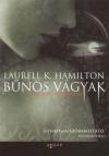 Laurell K. Hamilton - B�n�s v�gyak