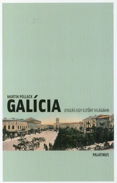 Martin Pollack - Galícia