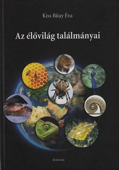 Kiss Bitay Éva - Az élővilág találmányai