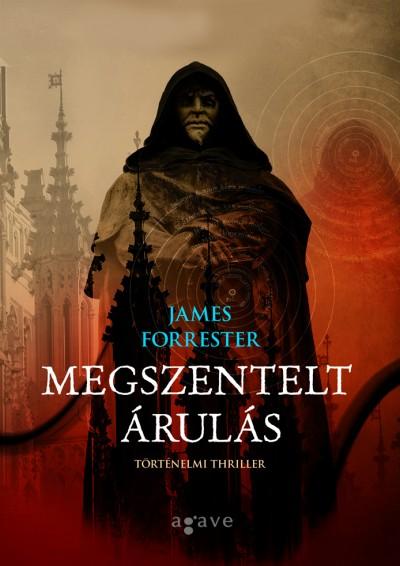 James Forrester - Megszentelt árulás