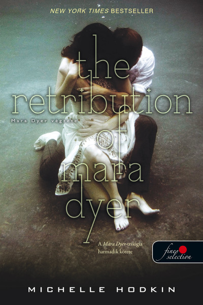 Michelle Hodkin - The Retribution of Mara Dyer - Mara Dyer végzete
