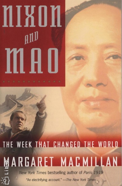 Margaret Macmillan - Nixon and Mao