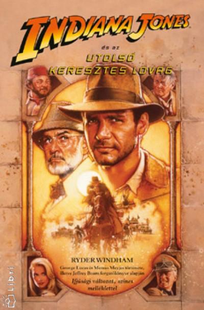 Ryder Windham - Indiana Jones és az utolsó Keresztes lovag