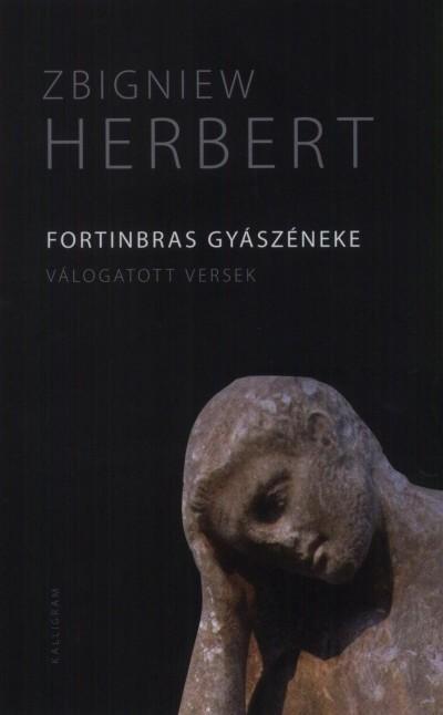 Zbigniew Herbert - Fortinbras gyászéneke