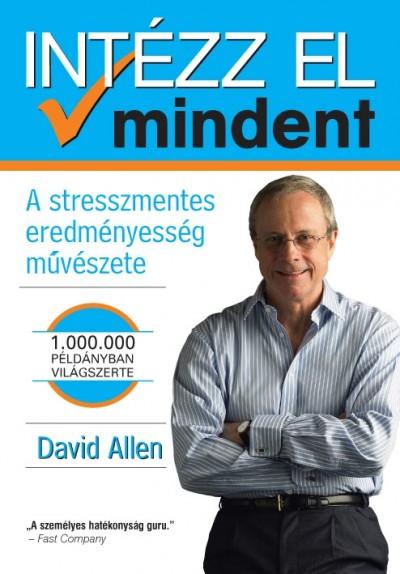 David Allen - Intézz el mindent