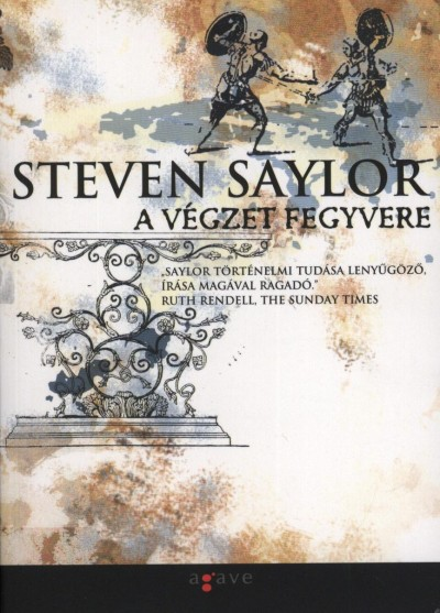 Steven Saylor - A végzet fegyvere