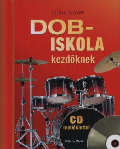 Justin Scott - Dobiskola kezdőknek -CD melléklettel