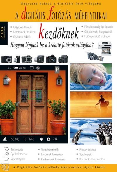 Enczi Zoltán - Richard Keating - A digitális fotózás műhelytitkai kezdőknek