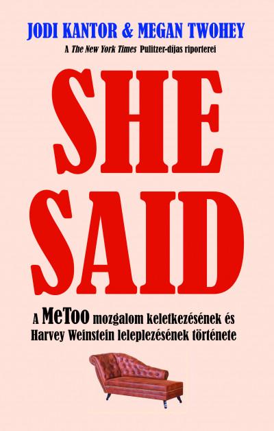 Jodi Kantor - Megan Thwohey - She Said