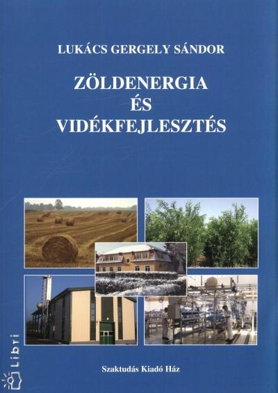 Lukács Gergely Sándor - Zöldenergia és vidékfejlesztés