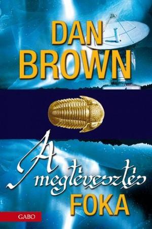 Dan Brown - A megt�veszt�s foka