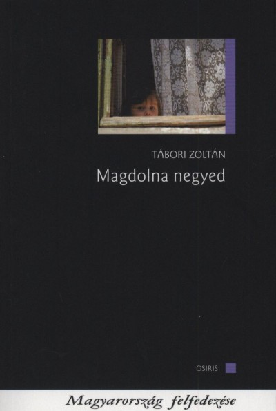 Tábori Zoltán - Magdolna negyed