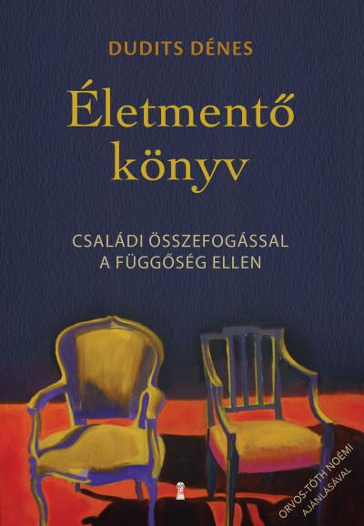 Dudits Dénes - Életmentő könyv