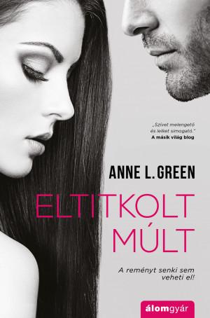 Anne L. Green - Eltitkolt m�lt