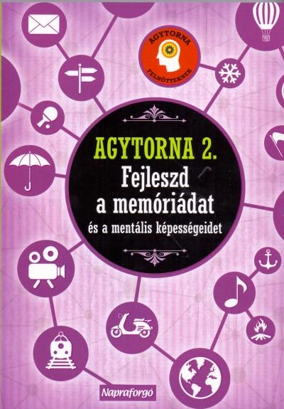 Lucas Riera  (Összeáll.) - Agytorna 2. - Fejleszd a memóriádat és a mentális képességeidet