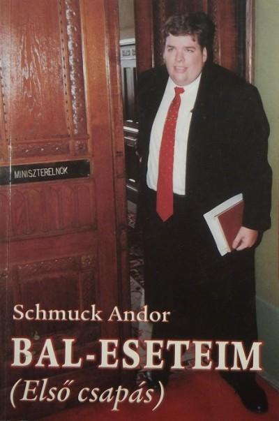 Schmuck Andor - Bal-esetem