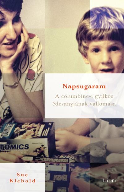 Sue Klebold - Napsugaram