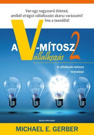 Michael E. Gerber - A V-m�tosz V�llalkoz�s 2.