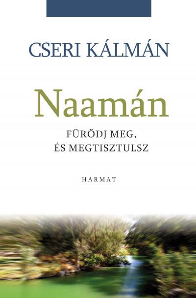 Cseri Kálmán - Naamán