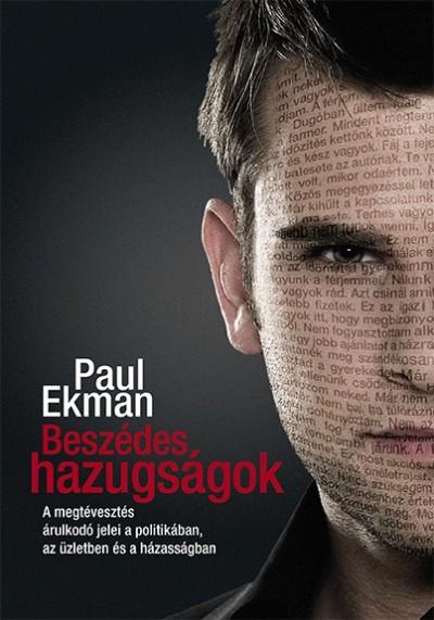 Paul Ekman - Beszédes hazugságok