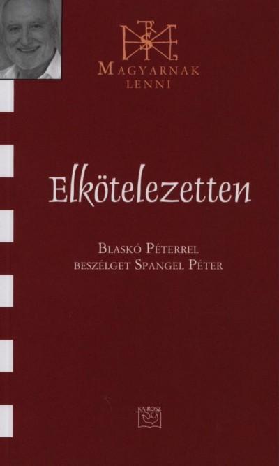 Spangel Péter - Elkötelezetten