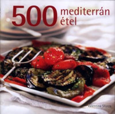 Valentina Sforza - 500 mediterrán étel