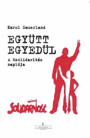 Karol Sauerland - Egy�tt egyed�l