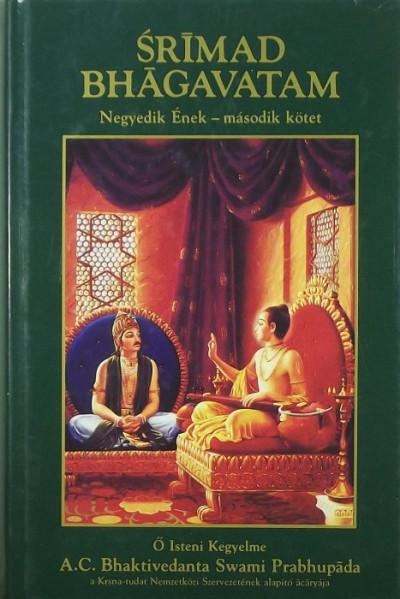 Bhaktivedanta Swami Prabhupáda - Srimad Bhagavatam - Negyedik Ének - második kötet