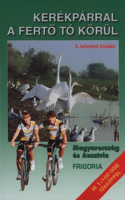 - Kerékpárral a Fertő tó körül