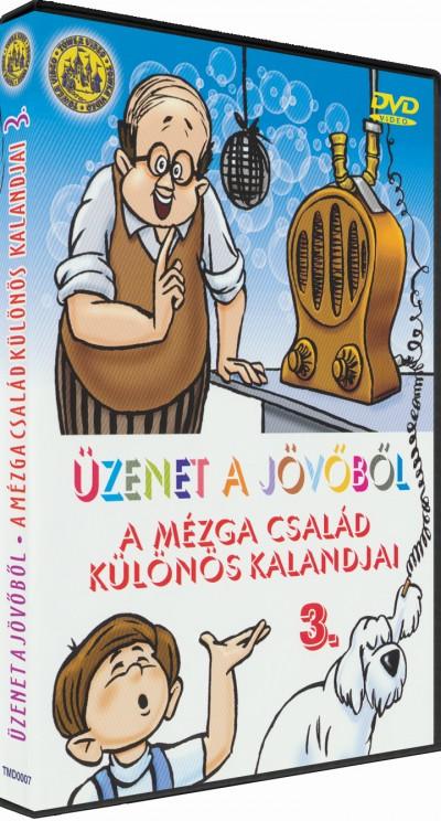 Nepp József - Szemenyei András - Ternovszky Béla - Üzenet a jövőből - A Mézga család különös kalandjai 3. - DVD